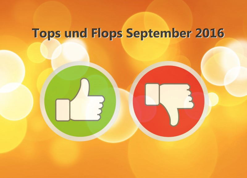 Tops und Flops September 2016